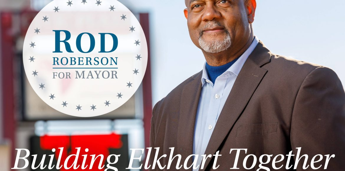 "Rod Roberson Discuses ""Building Elkhart Together"""