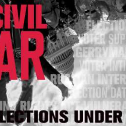 Uncivil War: US Elections Under Siege